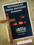 Ekstremalna Droga Krzyżowa 06-07.03.2020 r.